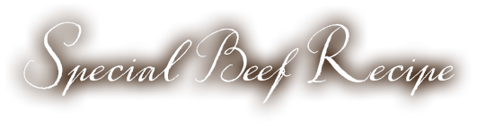 Special Beef Recipe